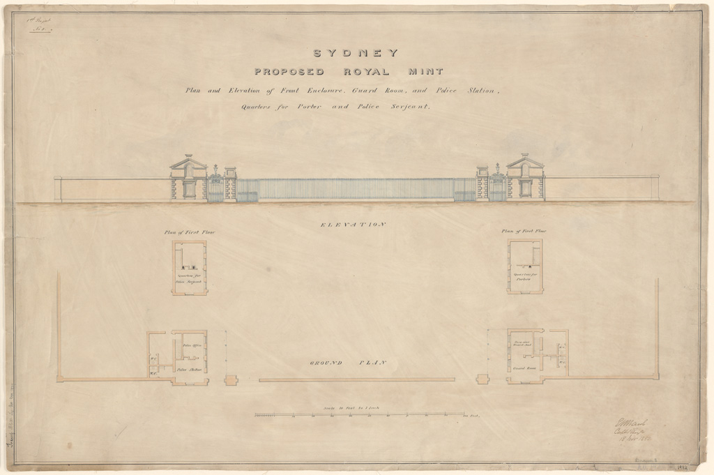 Sydney Proposed Royal Mint. Plan and elevation of front enclosure, guard room and police station, quarters for porter and police sergeant. Signature of architect (E.Ward)