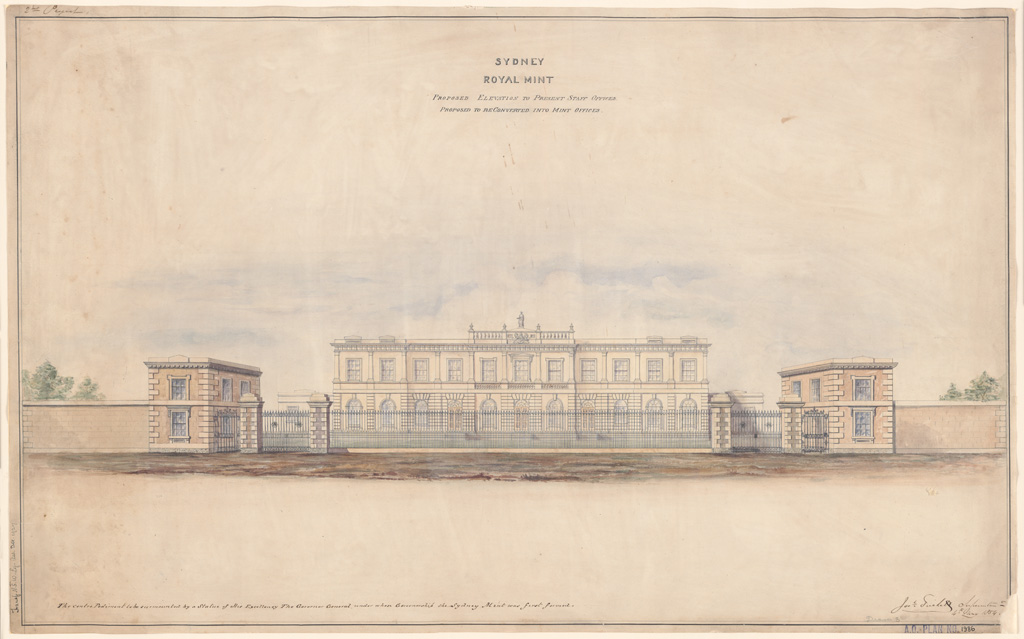 Sydney Royal Mint. Proposed elevation to Present Staff Offices proposed to be converted into mint offices. Signature of architect (J.Trickett)