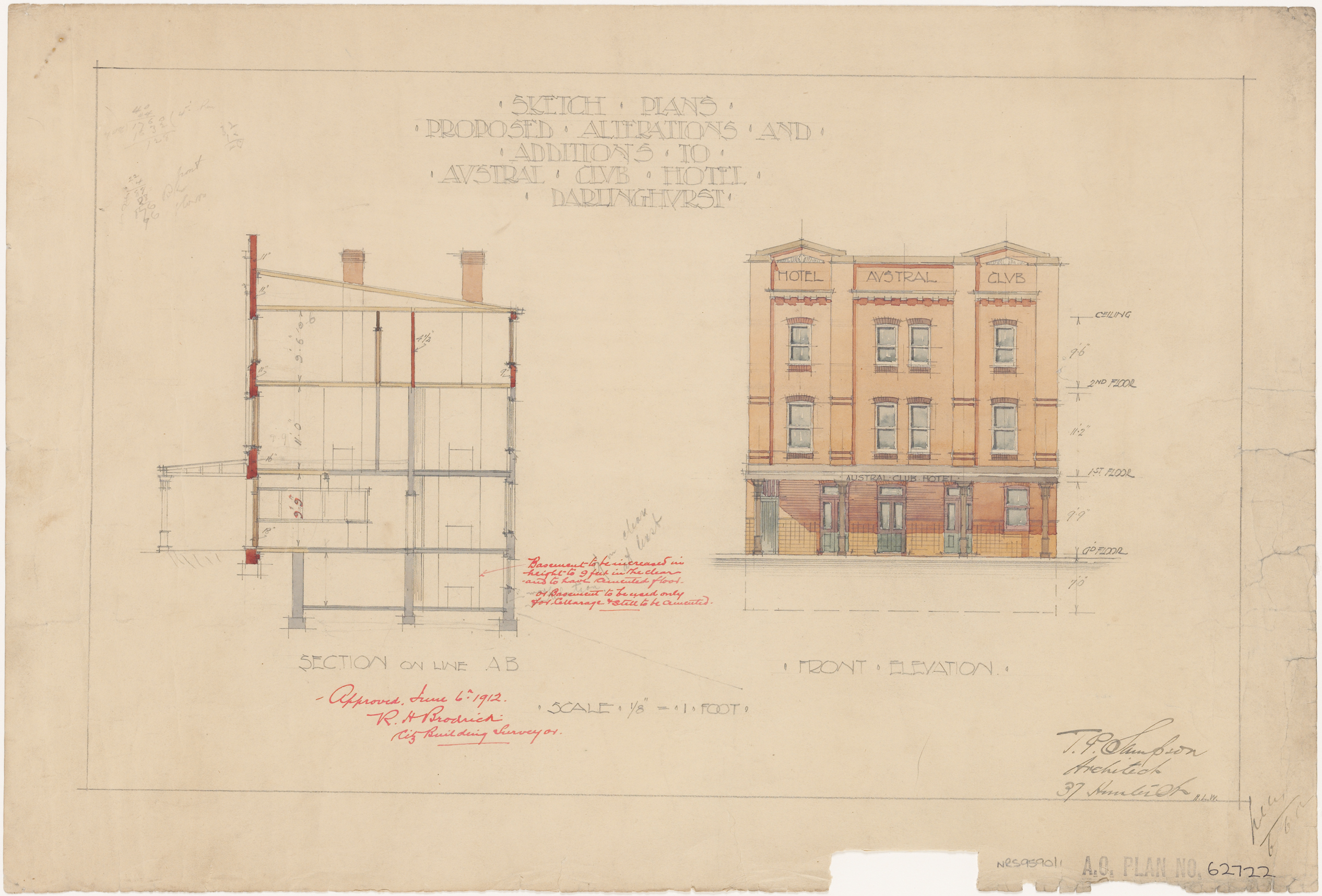 Austral Club Hotel, Darlinghurst, Proposed alterations and additions, front elevation section, Architect T P Sampson, 37 Hunter Street, Signed 6 June 1912