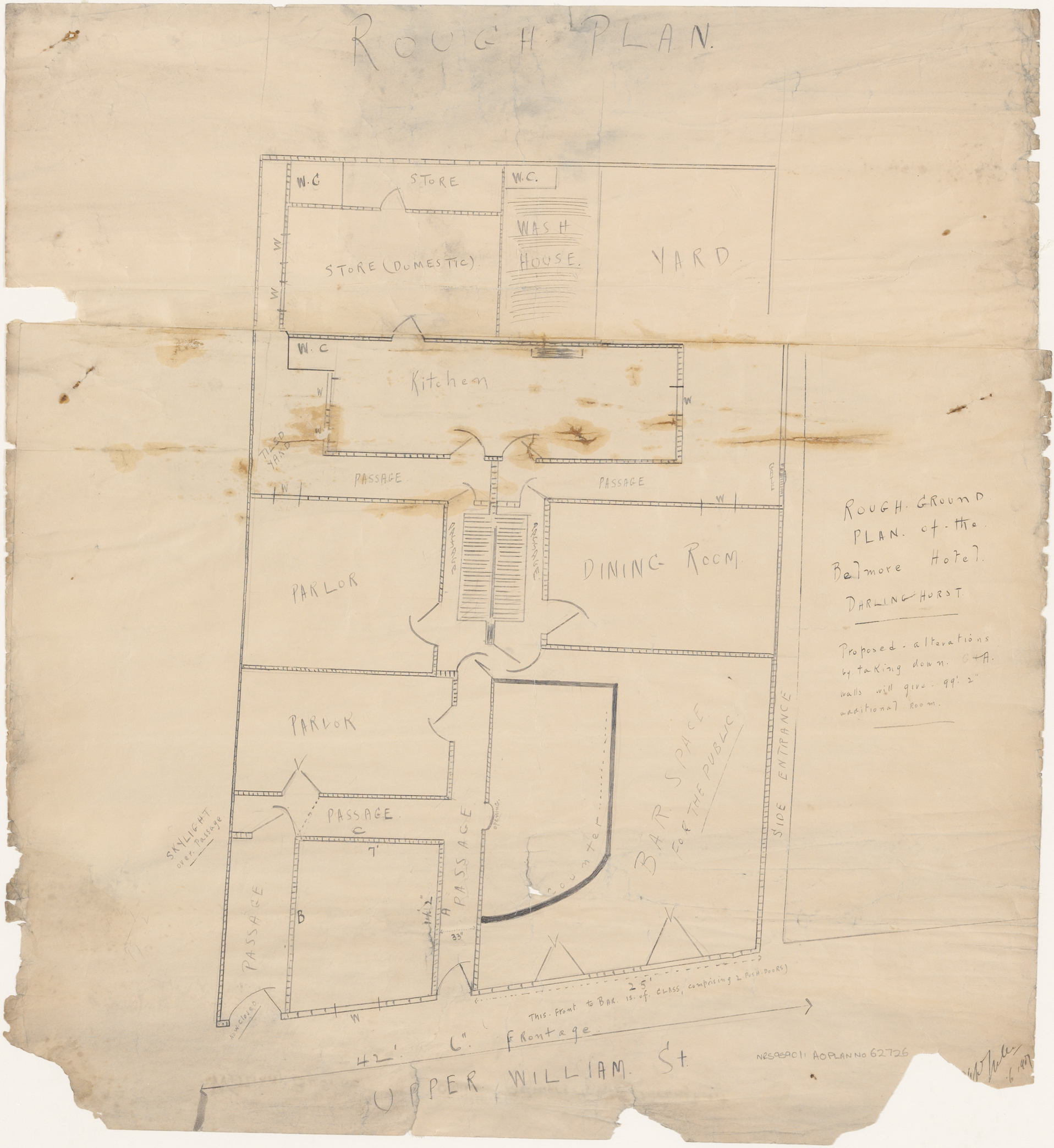 Belmore Hotel, Upper William Street, Darlinghurst, Rough ground floor plan, proposed alterations, Applicant/owner, William Bourke.  Signed June 1907