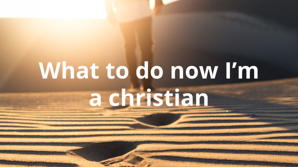 What-to-do-now-Im-a-christian
