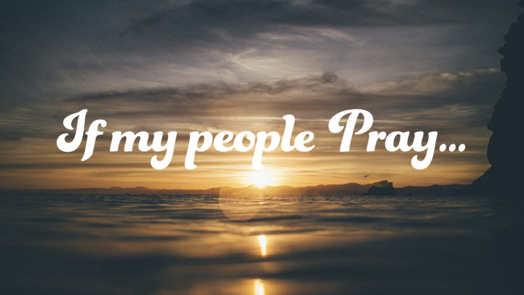B17__If-my-people-pray