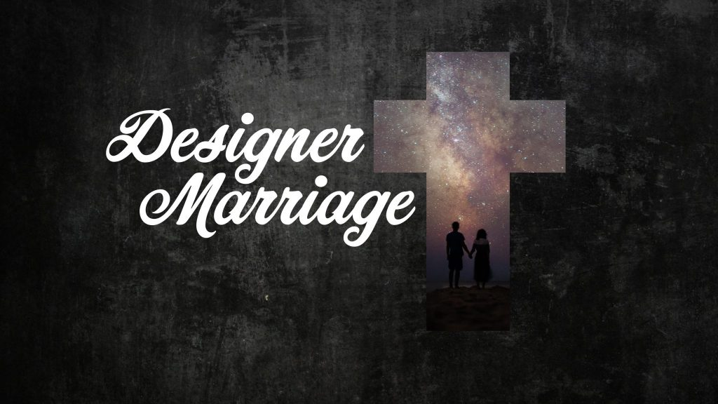 Designer-Marriage