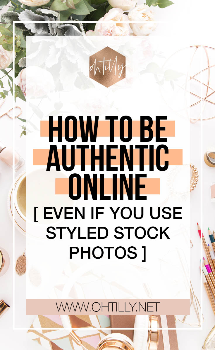 How to be authentic online while using styled stock photos