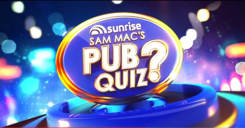 Sunrise Sam Mac's Pub Quiz