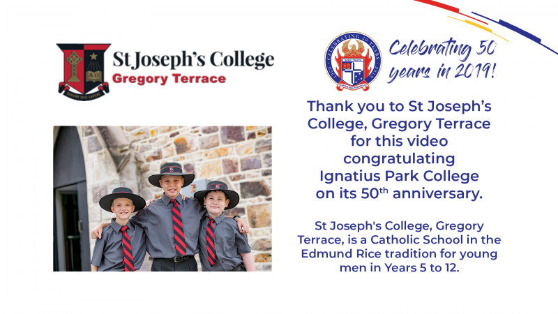 St Joseph's College Gregory Terrace congratulates Ignatius Park College for fifty years