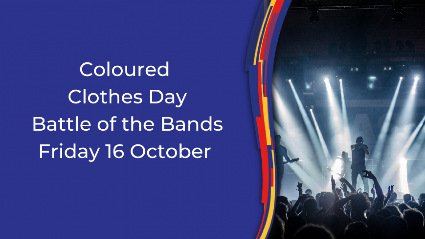 Coloured Clothes Day - Battle of the Bands  - 16 October