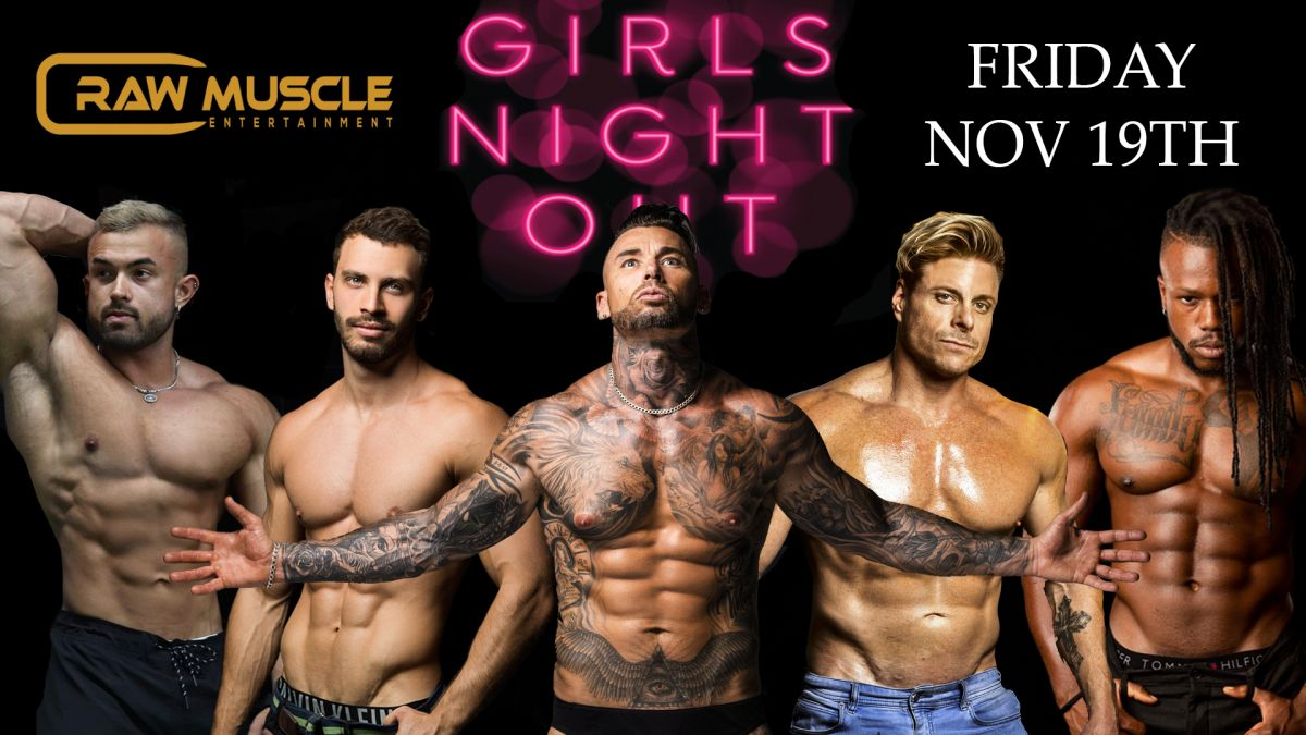 Raw Muscle Girls Night Out Image