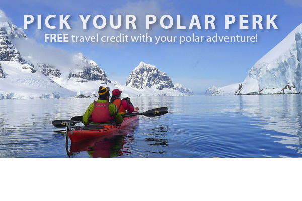 Pick your Polar Perk! FREE travel credit with your polar adventure!