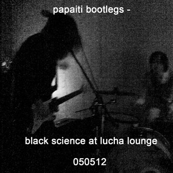 Black science live at lucha lounge 050512