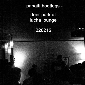 Deer park live at lucha lounge 220212