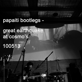 Great earthquake live at cosmos 100513