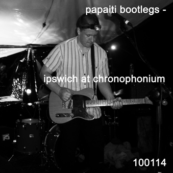 Ipswich live at chronophonium 100114