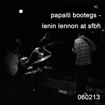 Lenin lennon live at sfbh 060213