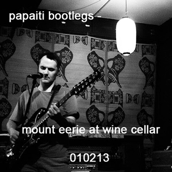 Mount eerie live at wine cellar 010213