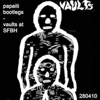 Vaults live at sfbh 280410
