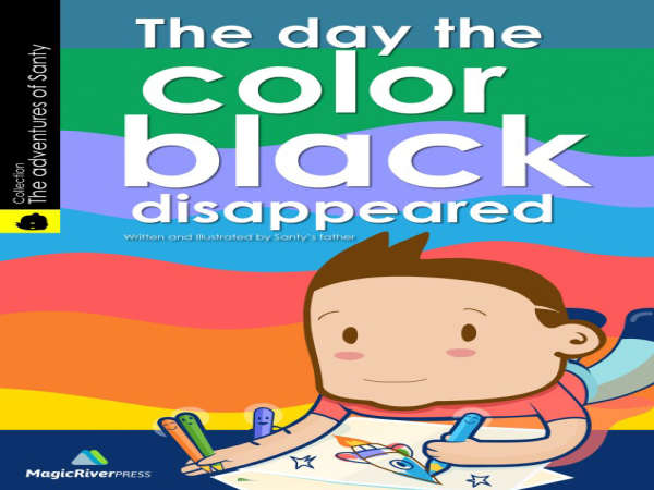 Book cover for The Day the Color Black Disappeared by Miguel Cabrera &