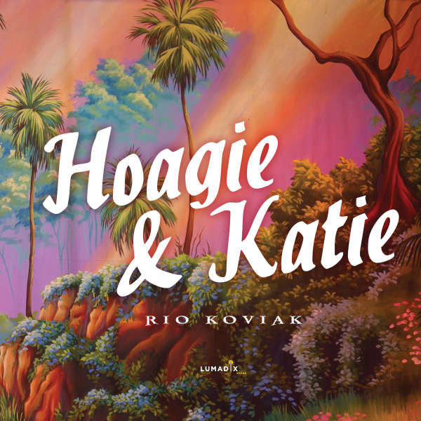 Book cover for Hoagie & Katie by Rio Koviak &