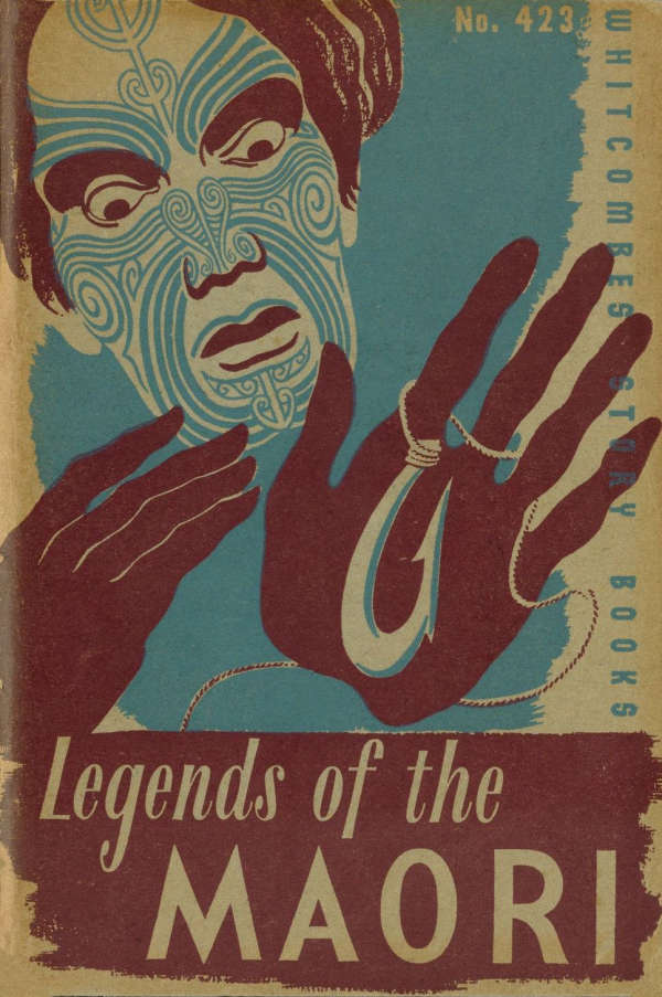 Book cover for Legends of the Maori by Unknown &