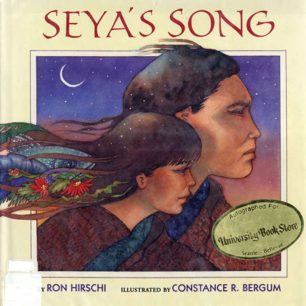 Book cover for Seya's Song by Ron Hirschi & Constance R. Bergum
