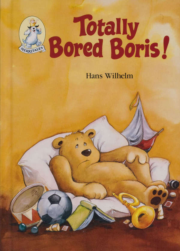 Book cover for Totally Bored Bears by Hans Wilhelm &