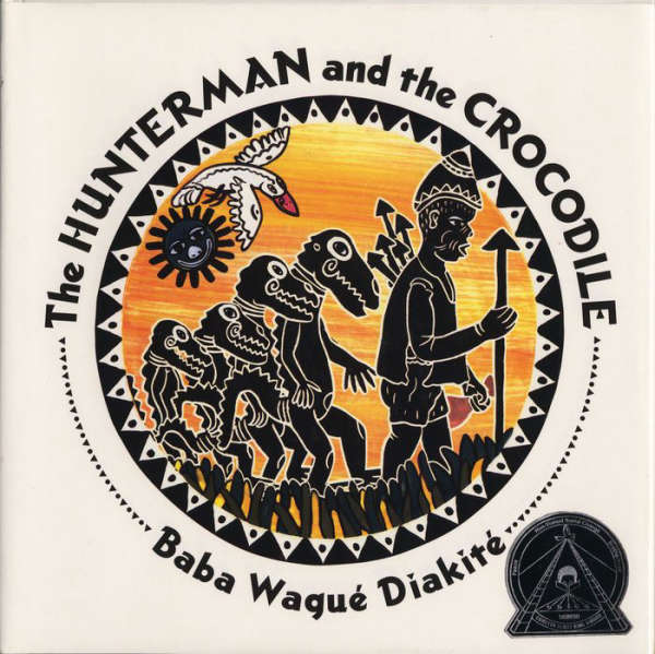 Book cover for The Hunterman and the Crocodile by Baba Wagué Diakité &
