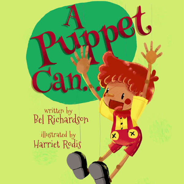Book cover for A Puppet Can... by Ben Richardson & Harriet Rodis