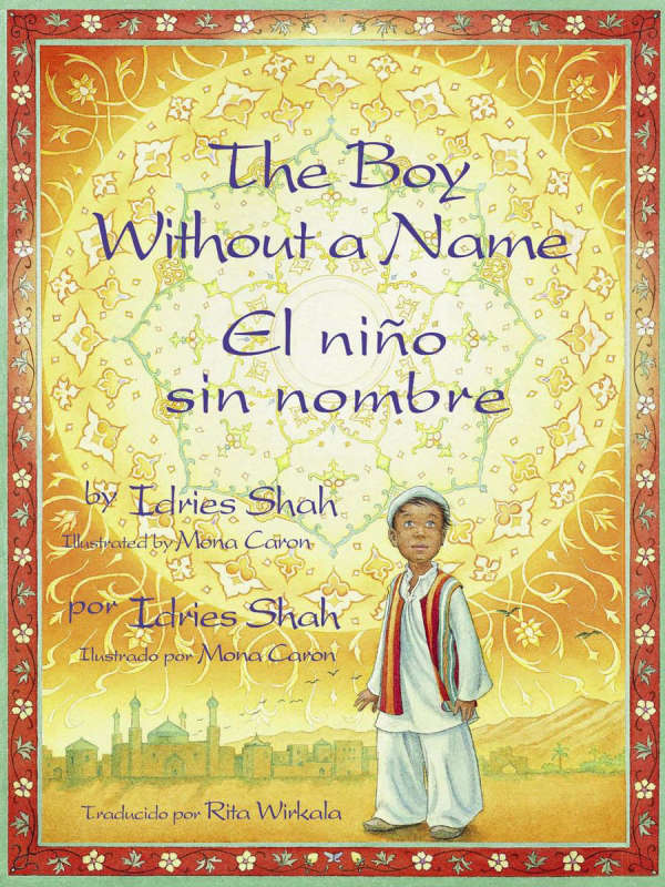 Book cover for The Boy Without a Name by Idries Shah & Mona Caron