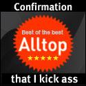Alltop, confirmation that I kick ass