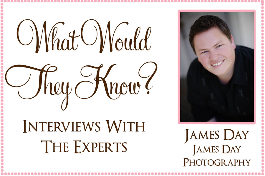 wwty james day What Would They Know? James of James Day Photography