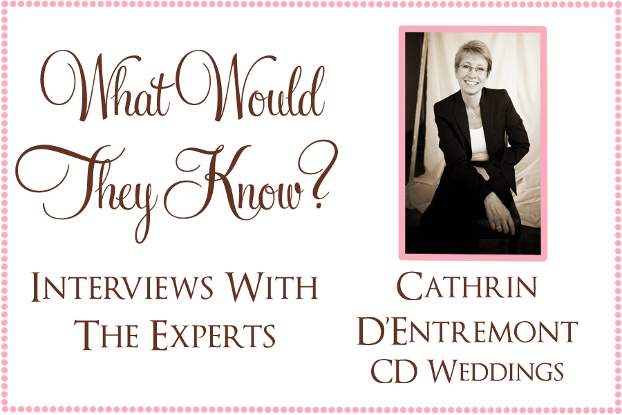 wwtk cdweddings1 What Would They Know? Cathrin of CD Weddings