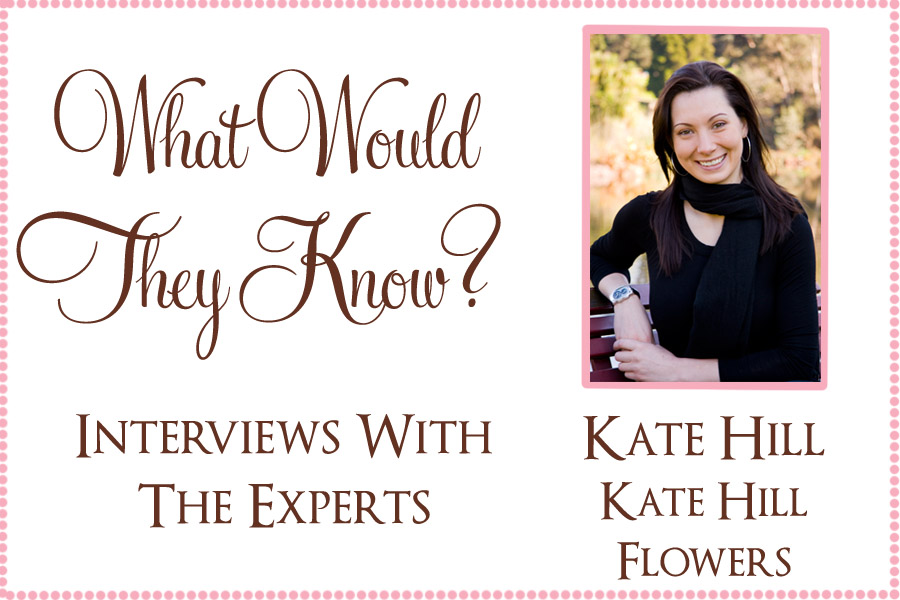 wwtk kate hill What Would They Know? Kate of Kate Hill Flowers
