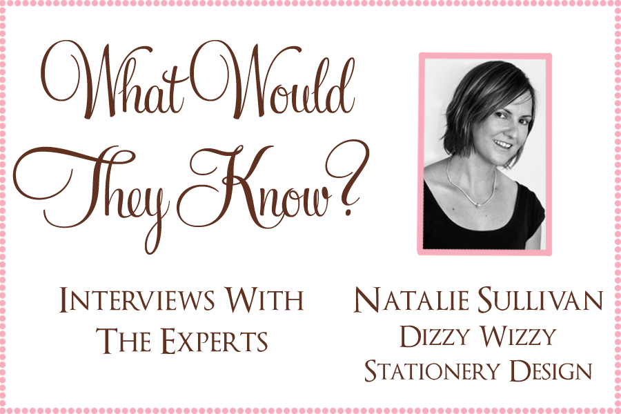 wwtk natalie dizzy wizzy What Would They Know? Natalie of Dizzy Wizzy Stationery Design