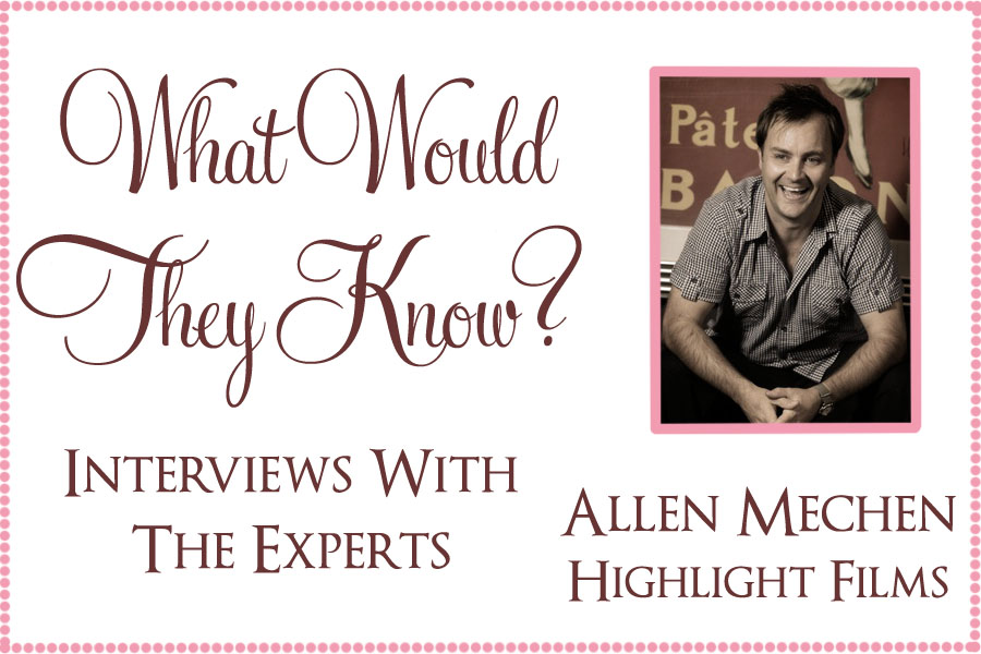 wwtl allen mechen2 What Would They Know? Allen Mechen of Highlight Films