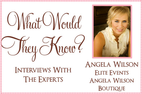 wwtk angela wilson What Would They Know? Angela Wilson of Elite Events
