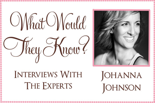 wwtk johanna johnson a What Would They Know? Johanna Johnson