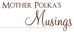mother-polkas-musings3