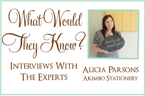Alicia Parsons Akimbo Expert What Would They Know? Alicia Parsons Of Akimbo Stationery
