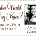 what would they know amanda garrett