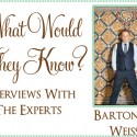 what would they know barton g weiss