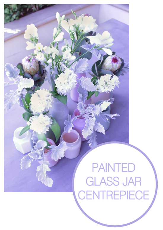 PAINTED GLASS JAR CENTREPIECE DIY Wedding Projects
