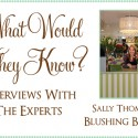 expert interview blushing blooms by sally thompson