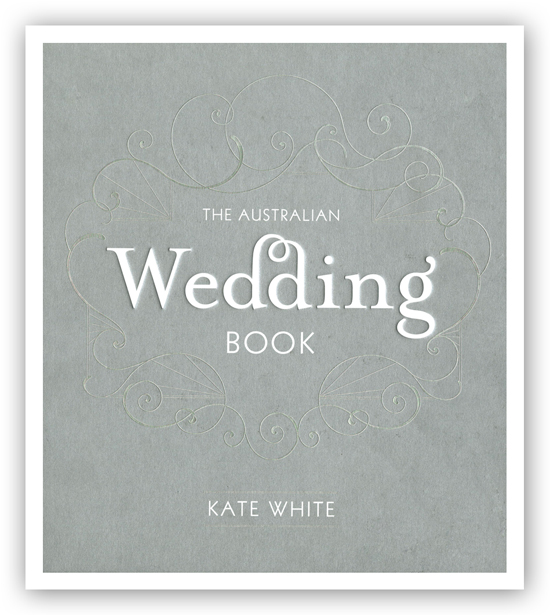 the wedding book by kate white The Australian Wedding Book By Kate White