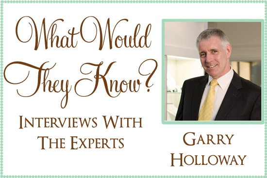 diamond expert information by garry holloway What Would They Know? Garry Holloway