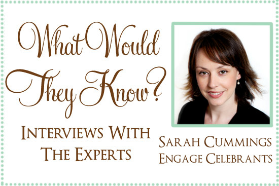 expert interview sarah cummings engage celebrants What Would They Know? Sarah Cummings of Engage Celebrants