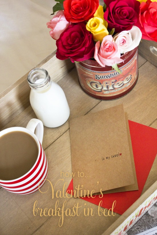Valentines breakfast title1 550x825 Valentines Day Breakfast In Bed (& Free Printable Card)