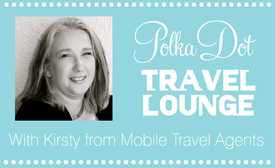 Kirsty Header Travel Lounge The Polkadot Travel Lounge With Kirsty from Mobile Travel Agents