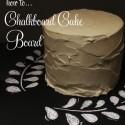 Chalkboard-Cake-Board
