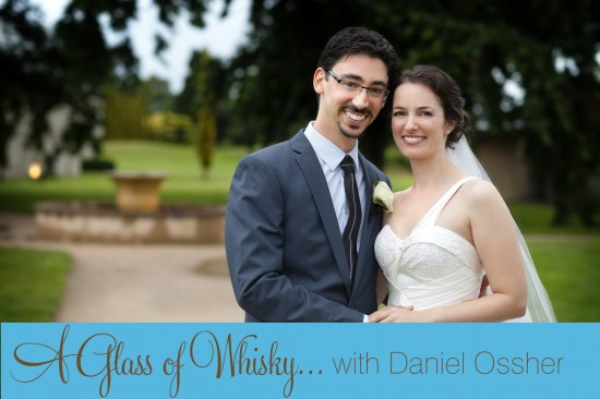 header8 550x366 A Glass of Whisky ... with Daniel Ossher