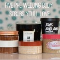 PRE WEDDING BODY SCRUBS